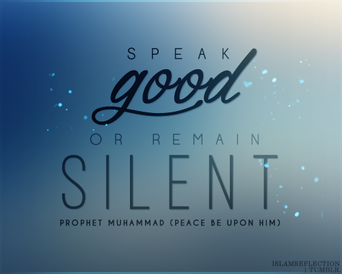speak-good-or-keep-silent